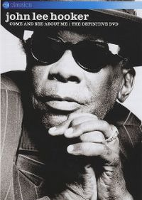 Cover John Lee Hooker - Come And See About Me [DVD]